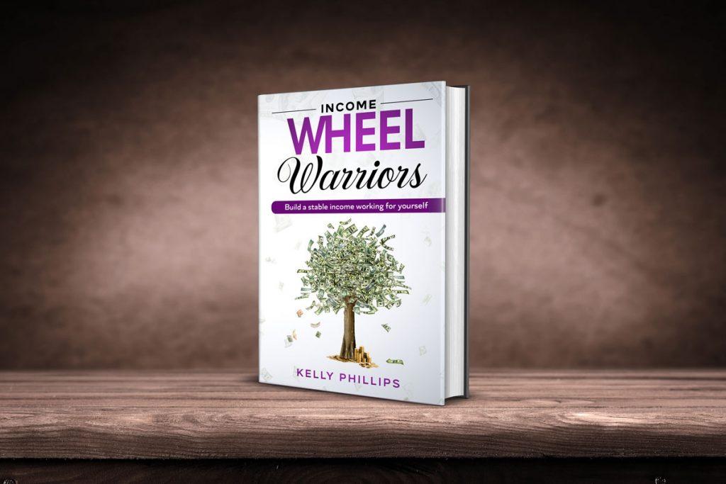 Income Wheel Warriors Book